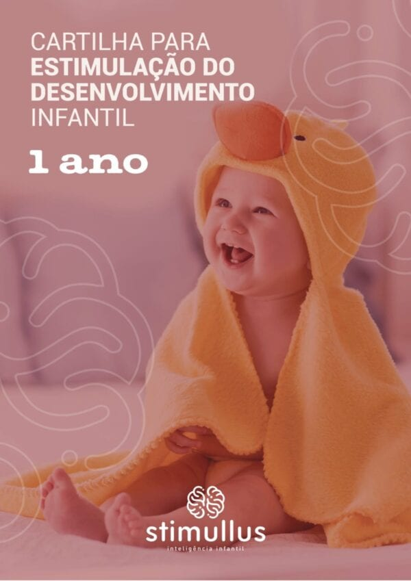 Baixe o eBook - Cartilha para estimulação do desenvolvimento infantil - 1 ano - Método BRINC - Dra. Fernanda Monteiro