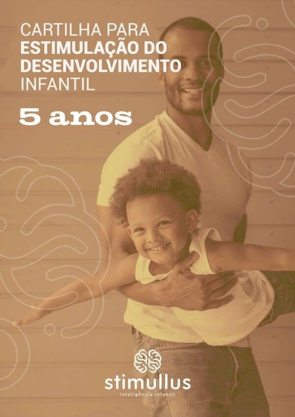 eBook - Cartilha para estimulação do desenvolvimento infantil - 5 anos - Método BRINC - Dra. Fernanda Monteiro