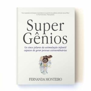 Livro Super Gênios - Dra Fernanda Monteiro - Topview