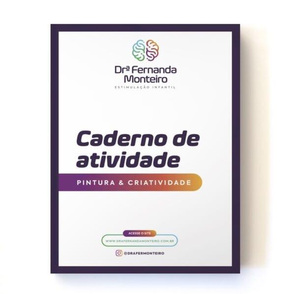 eBook - Caderno de Atividade - Pintura e Criatividade - Dra. Fernanda Monteiro